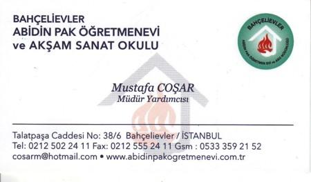 Mustafa COŞAR Müdür Yardımcısı Bahçelievler Abidin Pak Öğretmenevi ve Akşam Sanat Okulu